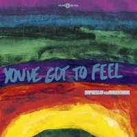You've Got to Feel ft. Amber Mark
